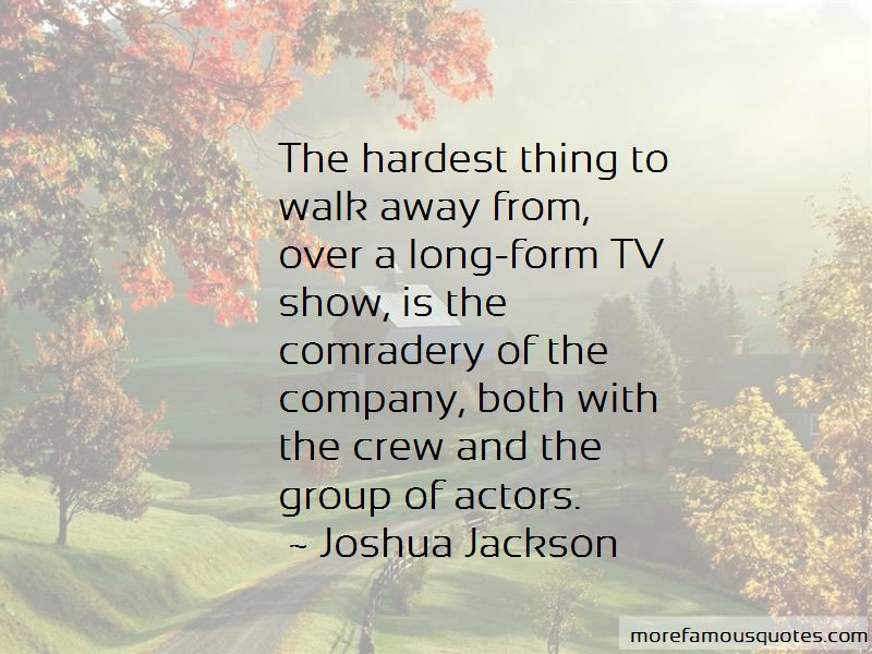 Hardest Thing To Do Is Walk Away Quotes Pictures 2