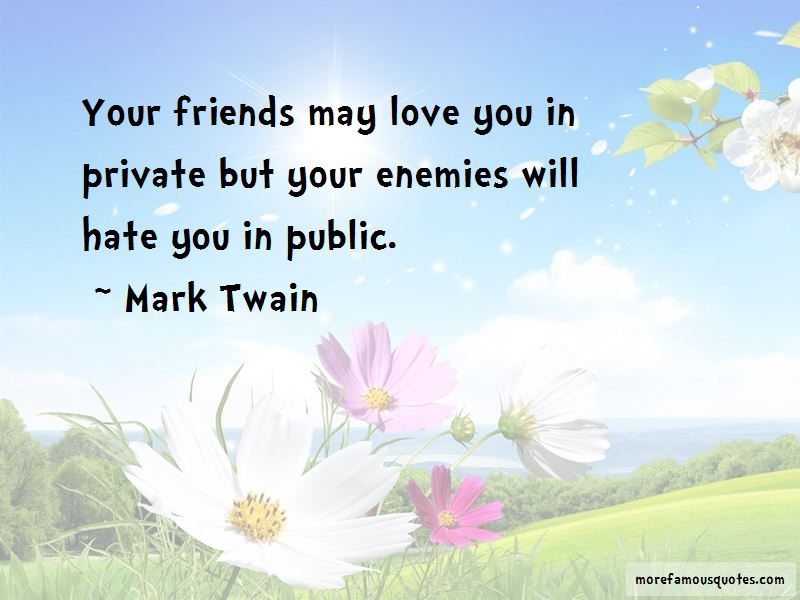 Hate U Friends Quotes Top 38 Quotes About Hate U Friends From