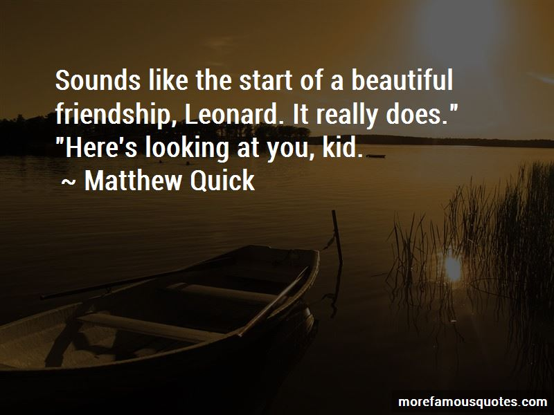 Here's Looking At You Quotes Pictures 4