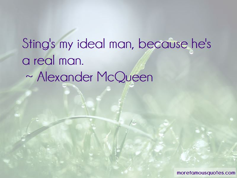He's A Real Man Quotes