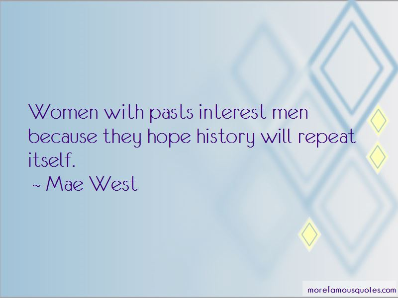 History Will Repeat Itself Quotes