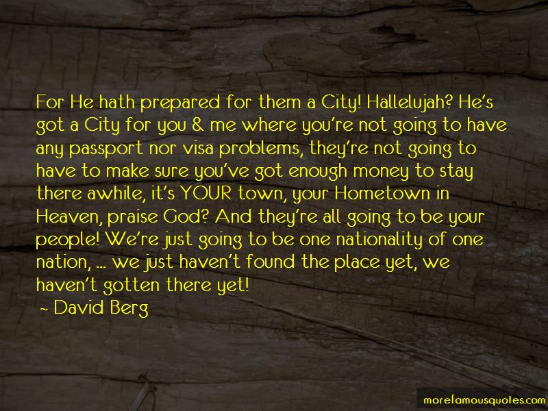 I Am Going To My Hometown Quotes