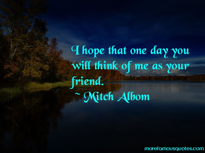 I Hope That One Day Quotes Pictures 2