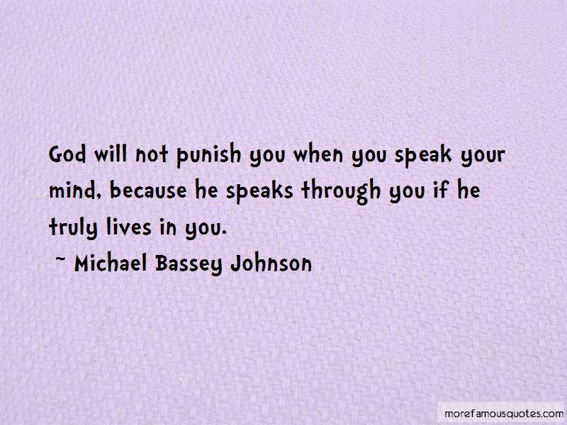 If I Speak My Mind Quotes Pictures 4