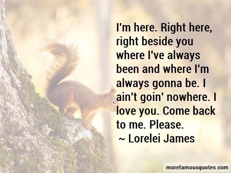 I'm Always Gonna Be Here For You Quotes Pictures 4