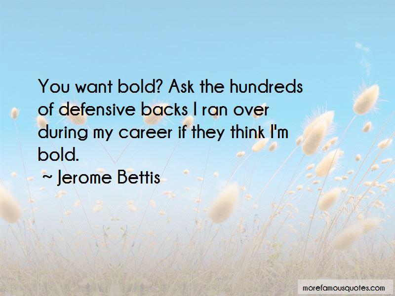 I'm Bold Quotes