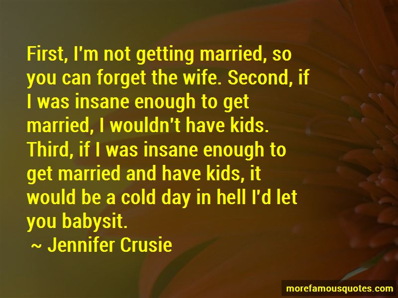 I'm Not Getting Married Quotes