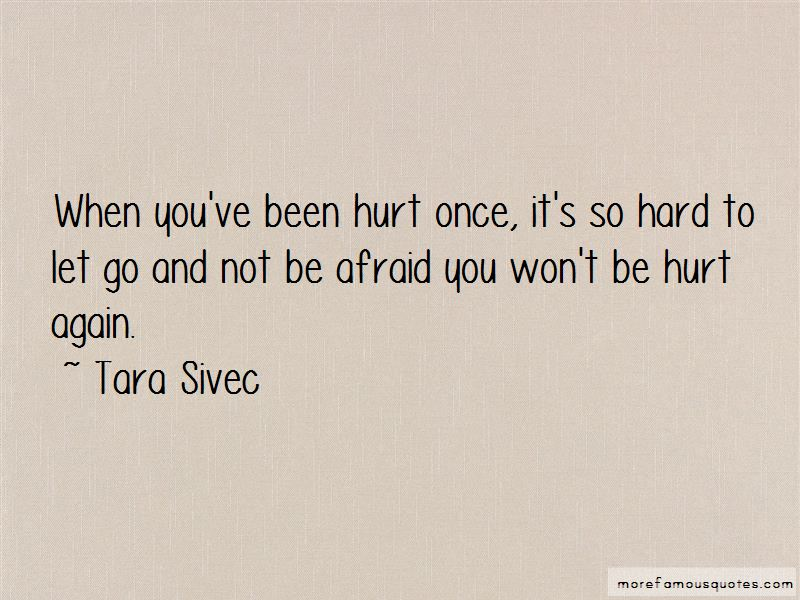 It's So Hard To Let Go Quotes