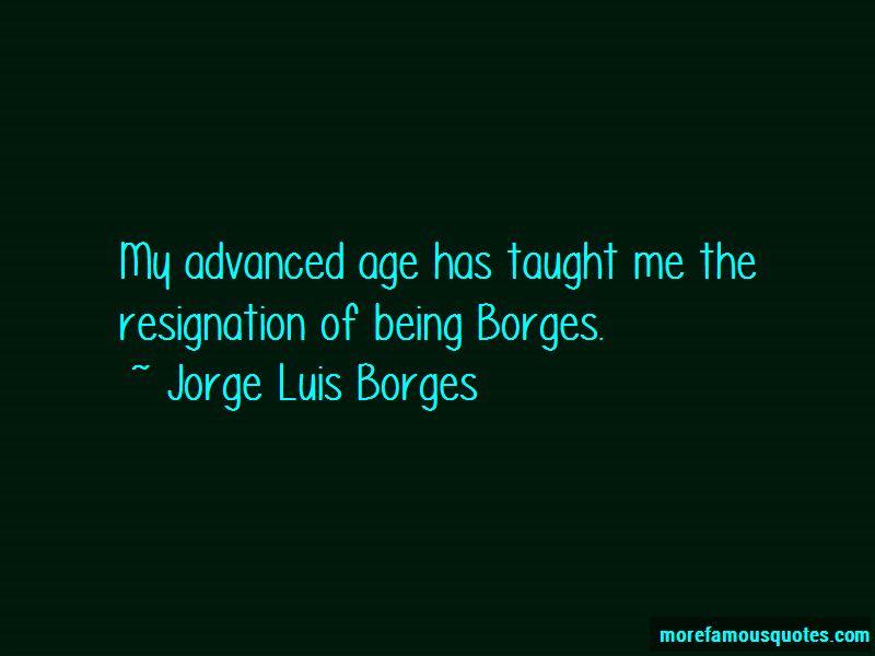 J L Borges Quotes Pictures 2