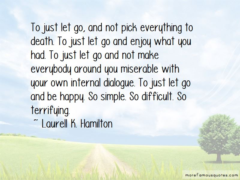 Just Let Go And Be Happy Quotes