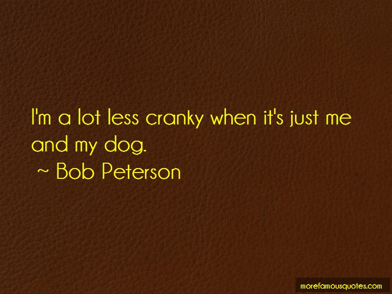 Just Me And My Dog Quotes