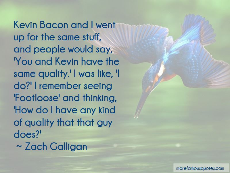 Kevin Bacon Ee Quotes