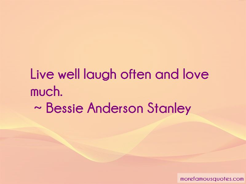 Laugh Much Love Often Quotes