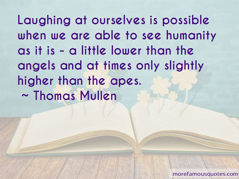 Laughing At Ourselves Quotes
