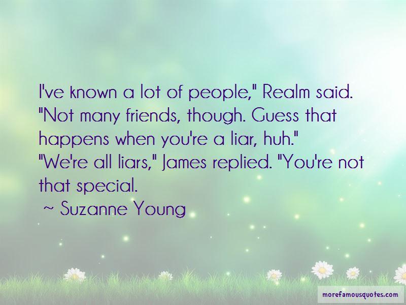 Liar Friends Quotes