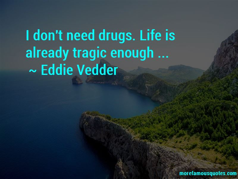 Life Drugs Quotes