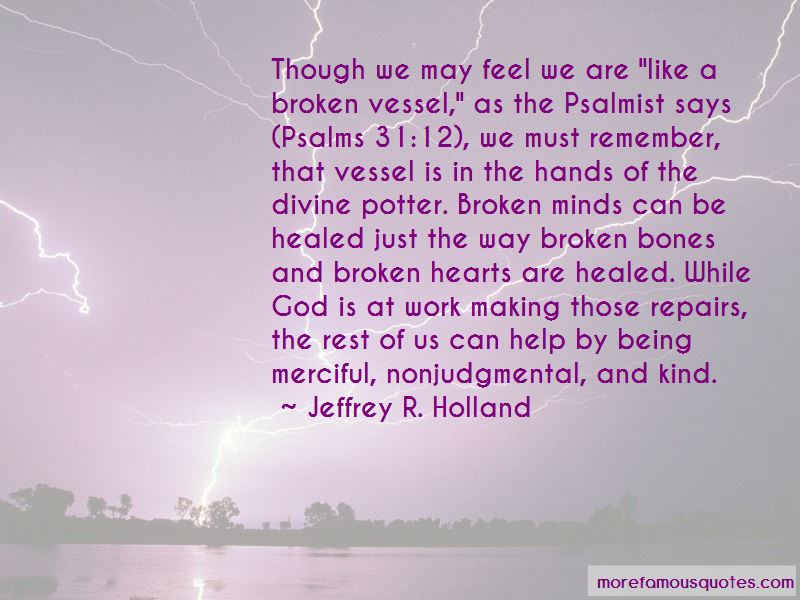 Like A Broken Vessel Quotes Pictures 2