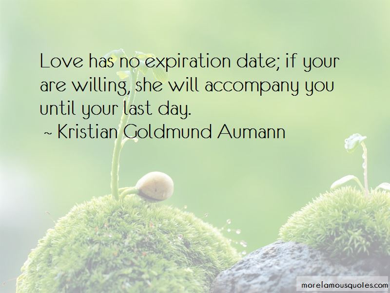 Love Has No Expiration Date Quotes