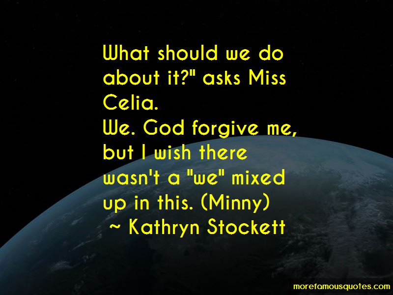 Miss Celia Quotes