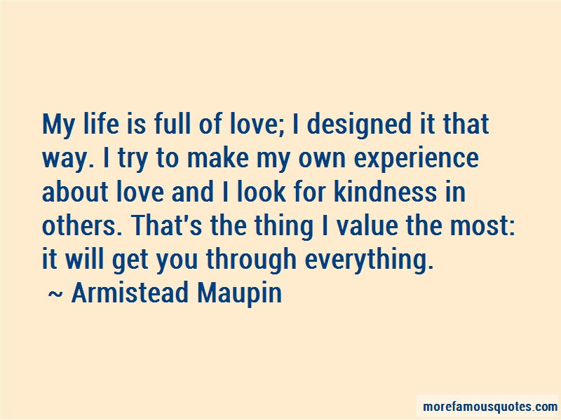 My Life Is Full Of Love Quotes