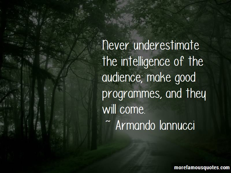 Never Underestimate My Intelligence Quotes Pictures 2