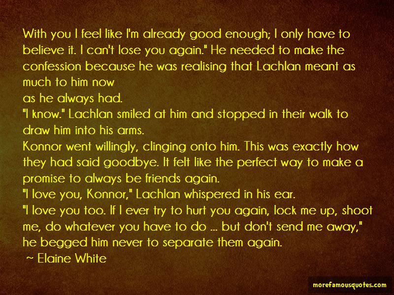 Never Walk Away From Love Quotes: top 24 quotes about Never ...