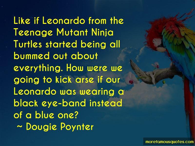 Ninja Turtles Leonardo Quotes