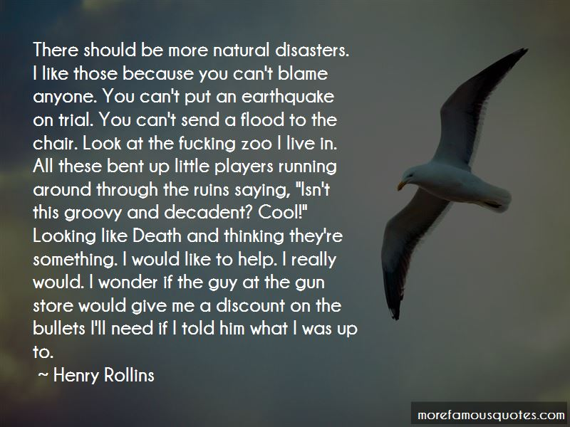 No More Disasters Quotes Pictures 4
