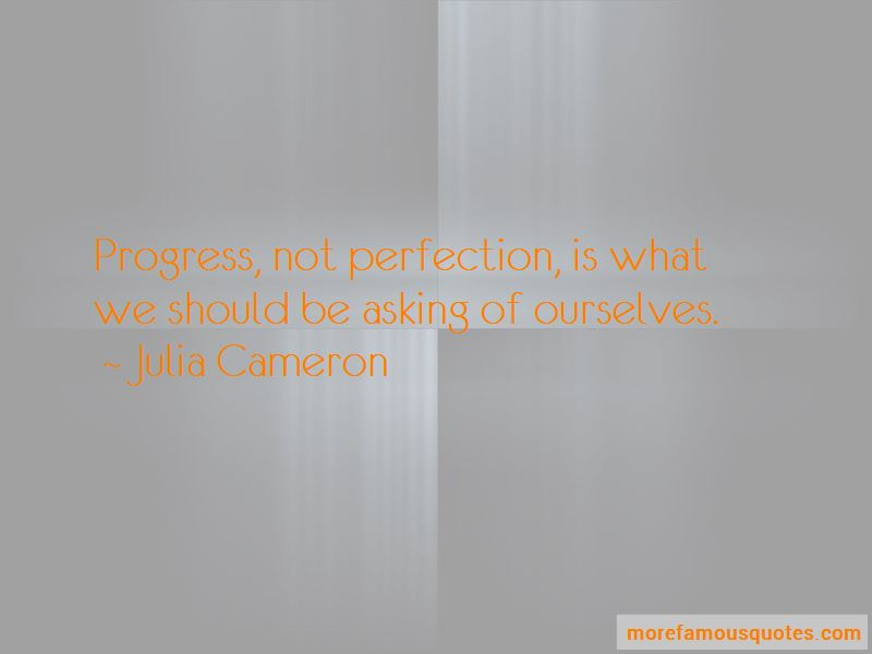 Not Asking For Perfection Quotes