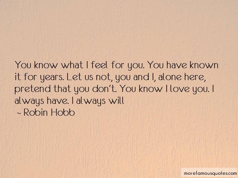 Pretend To Love Me Quotes
