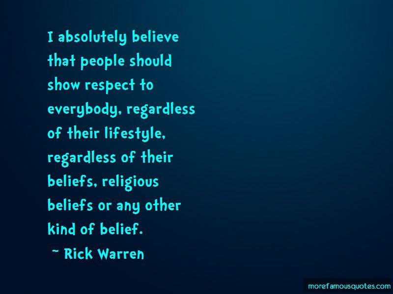 Respect My Beliefs Quotes