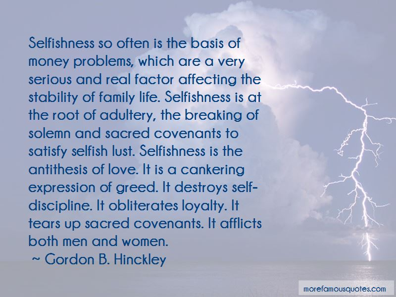 Selfish Greed Quotes Pictures 4