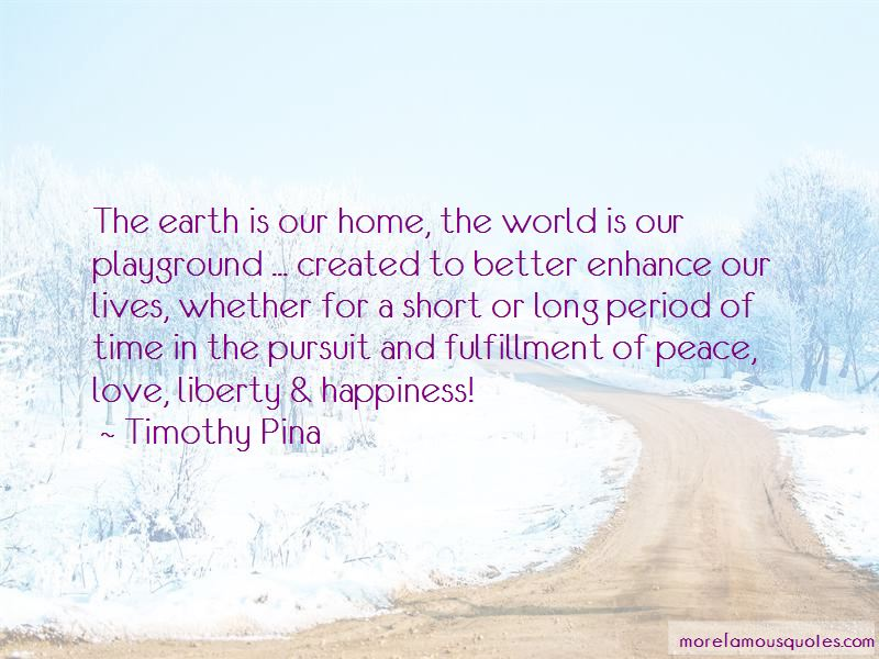 Short Peace Love And Happiness Quotes