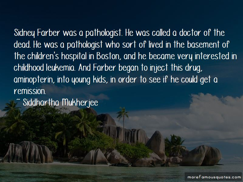 Sidney Farber Quotes