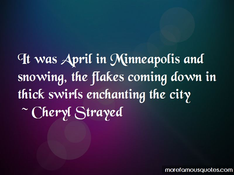 Snowing In April Quotes