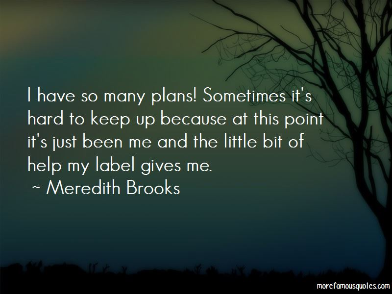 So Many Plans Quotes