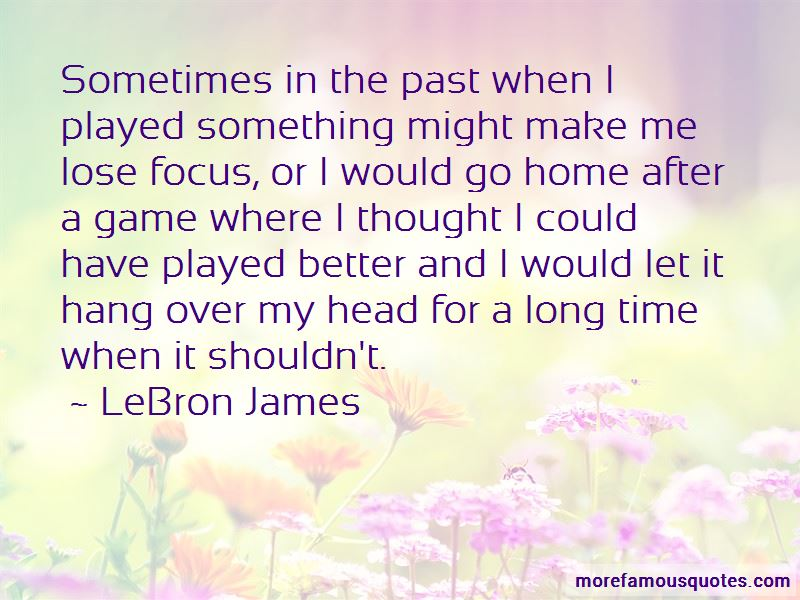 Sometimes It Better Let Go Quotes