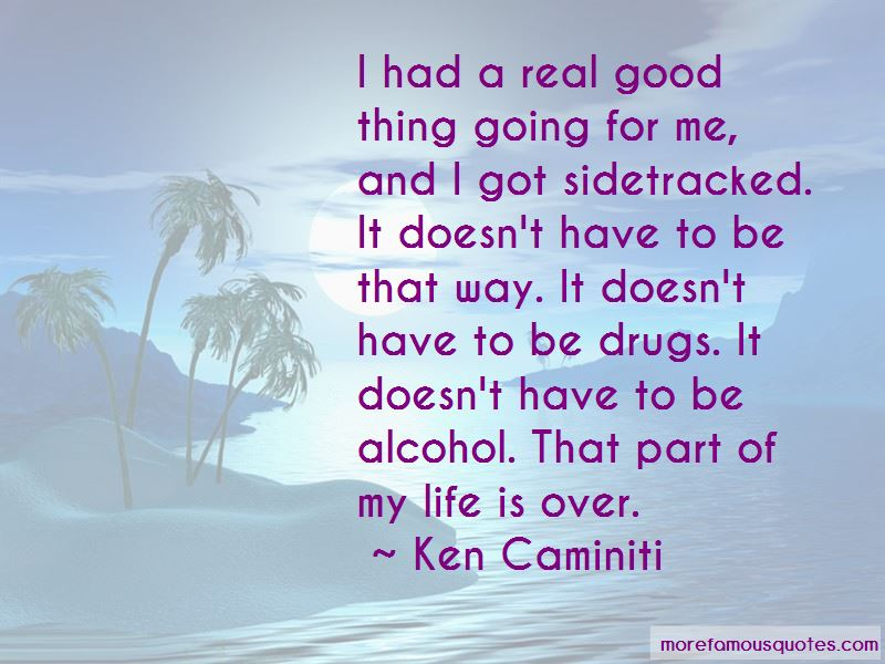 That Part Of My Life Is Over Quotes