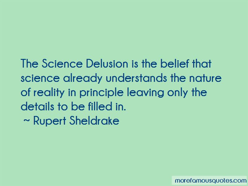 The Science Delusion Quotes
