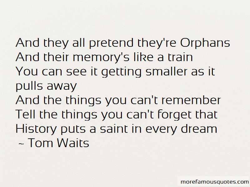 Things You Canu0027t Forget Quotes. U201c
