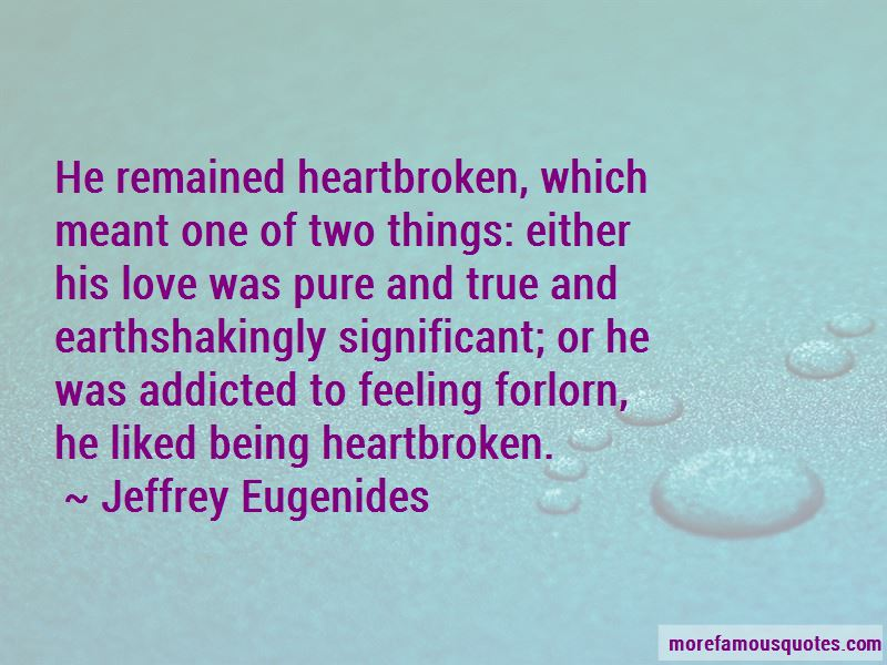 quotes about feeling heartbroken