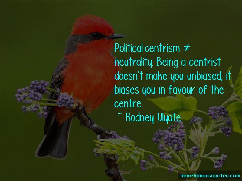 Unbiased Political Quotes