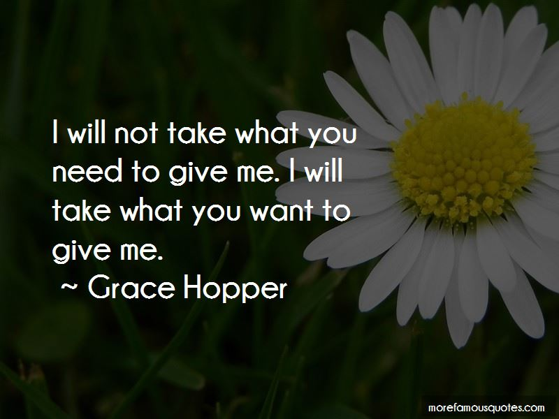 What You Want Vs What You Need Quotes Pictures 2