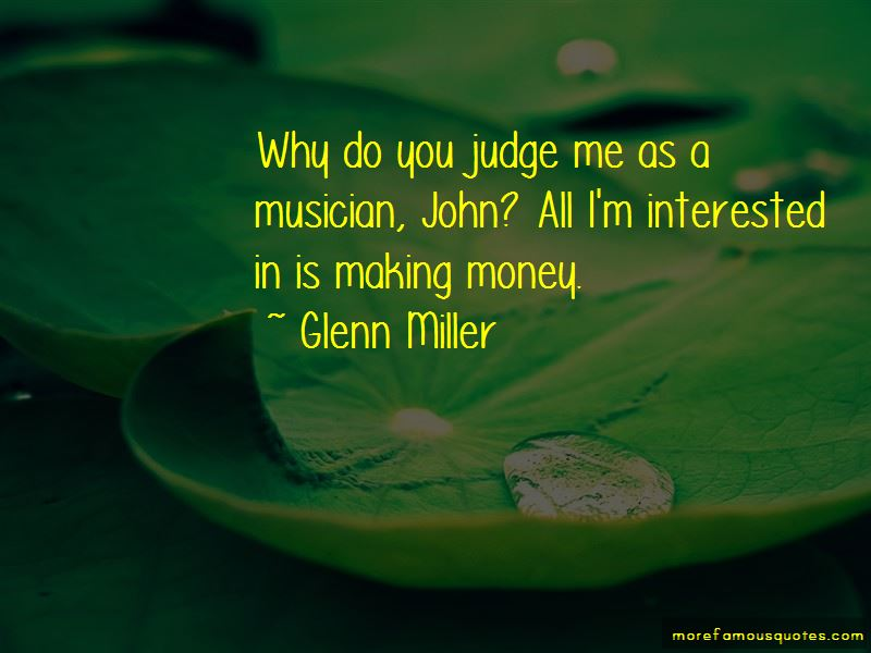 Why Do You Judge Me Quotes