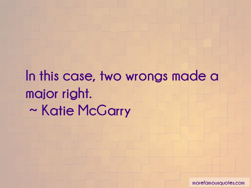 Wrongs Made Right Quotes