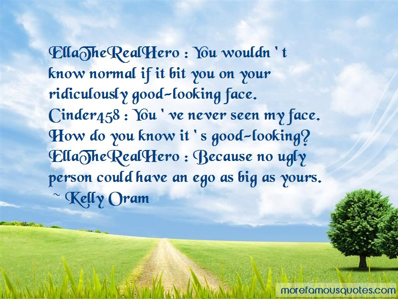 You Have A Big Ego Quotes Pictures 3