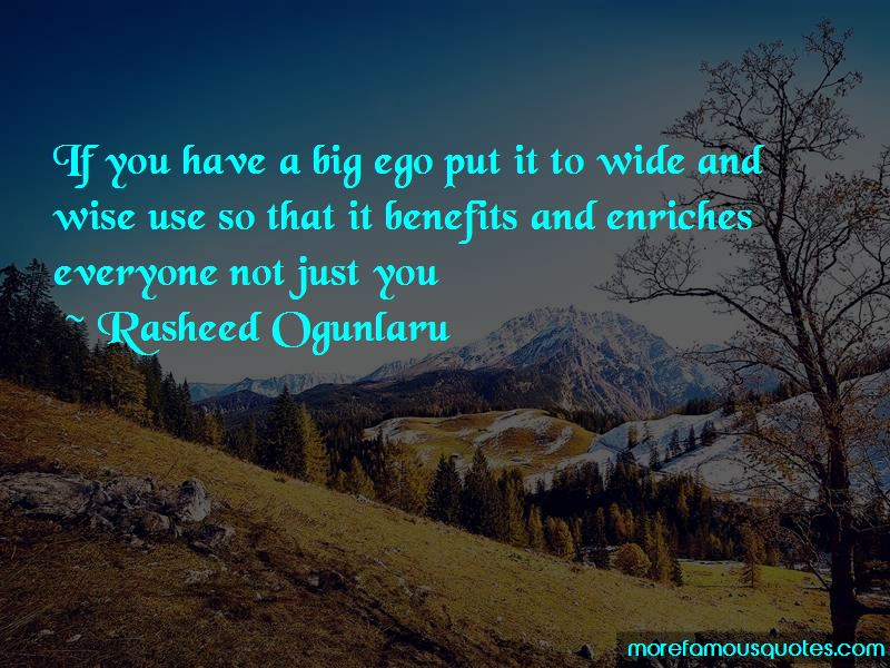 You Have A Big Ego Quotes
