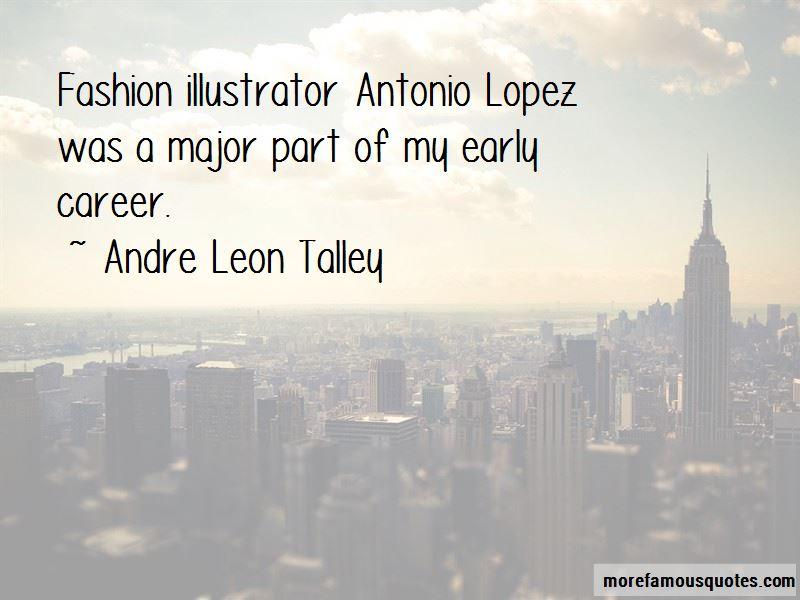 Antonio Lopez Illustrator Quotes