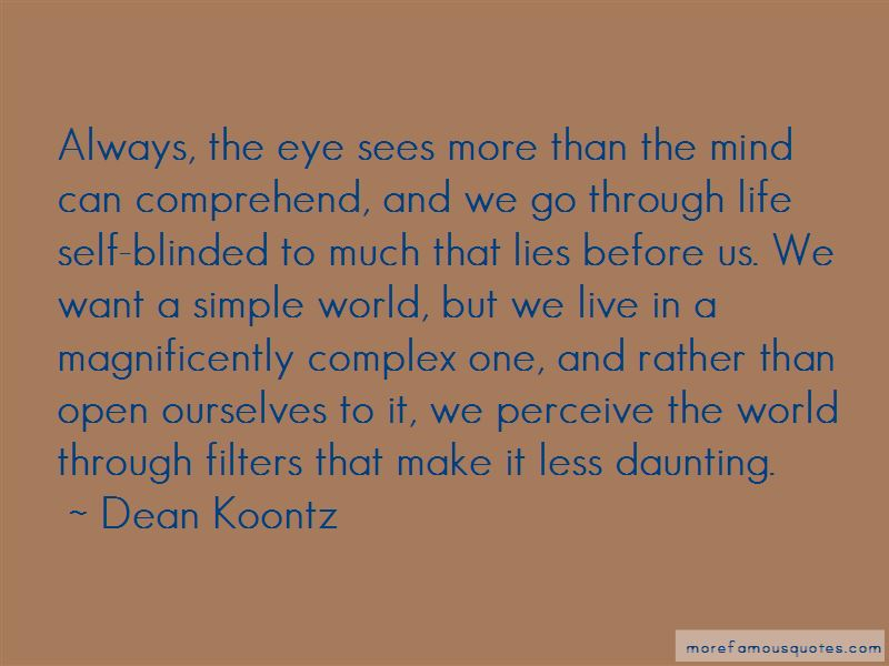 Blinded By The Lies Quotes