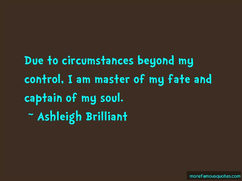 Circumstances Beyond My Control Quotes